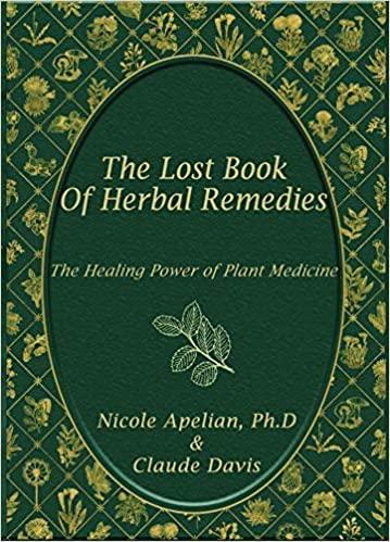 Lost Book Of Herbal Remedies