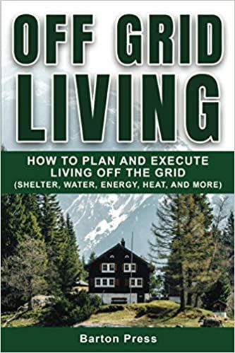 Off Grid Living Book by Barton Press