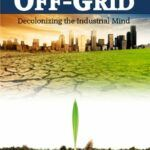 Surviving Off Off-Grid Book by Michael Bunker